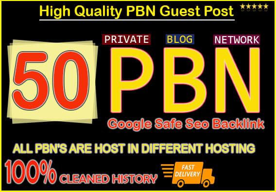 Build 50 High-Quality DA and DR 50+ PREMIUM PBN Links
