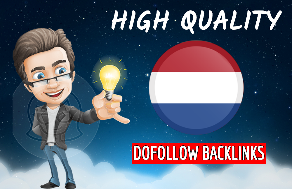 I will build high quality dofollow Dutch backlinks for Netherlands local seo