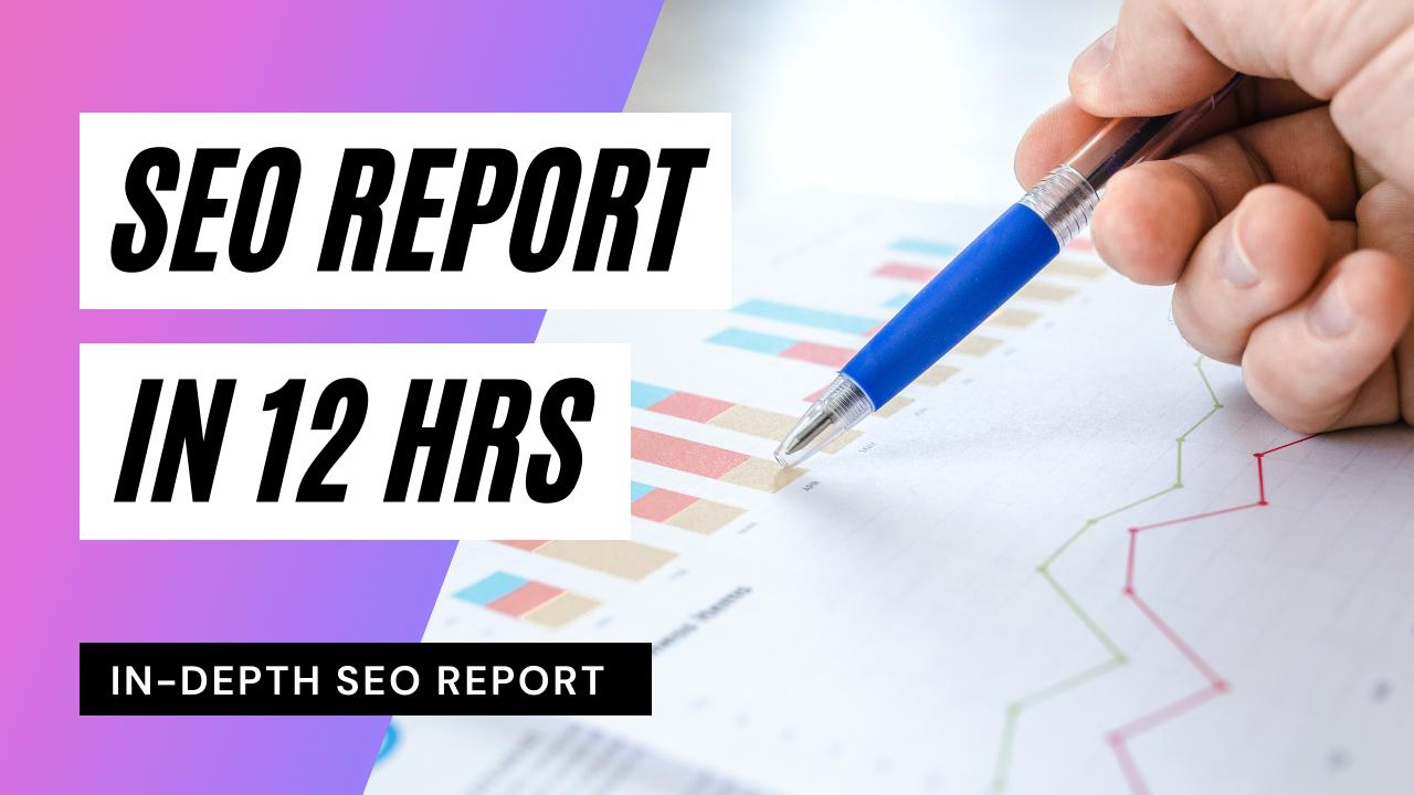 In-Depth SEO Report Of Your Website