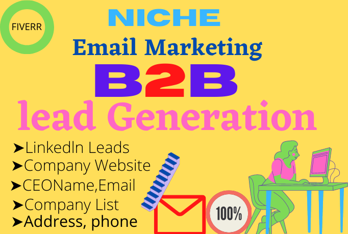 50 niche targeted email list building and b2b linkedln lead generation