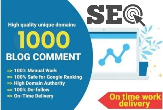 I will manually create 1000 blog comments for boost your ranking.
