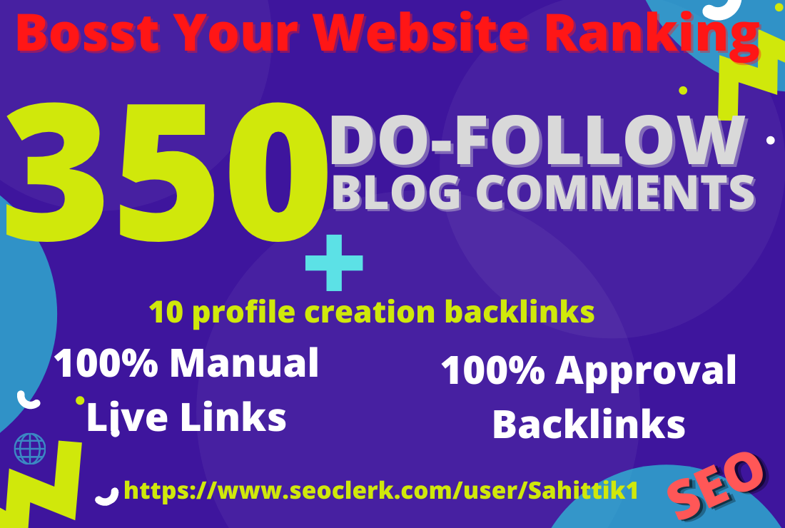 I will manually create 350 do-follow blog comment backlinks with ten profile creations