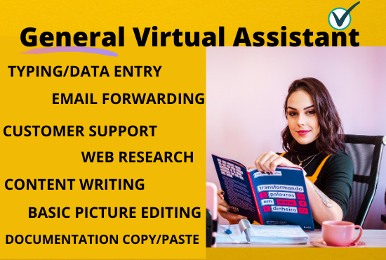 I will be your General Virtual Assistant For all Computer Related Tasks
