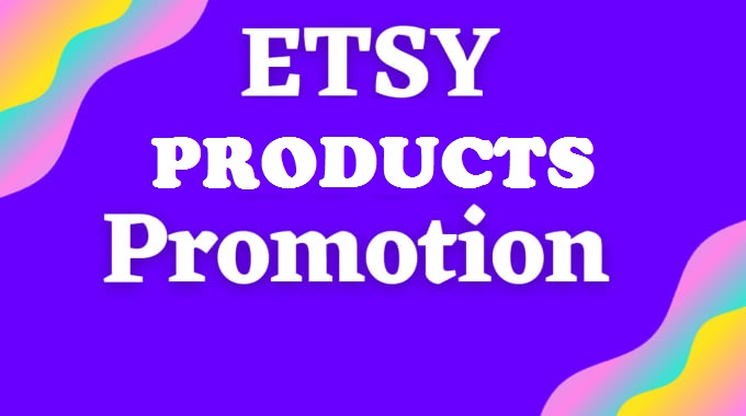 Etsy Shop Promotion Store package Work Done Within 24 Hours