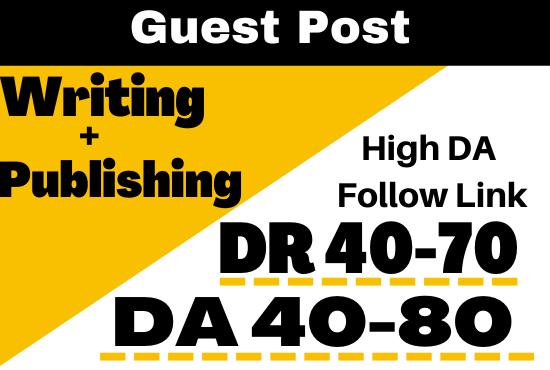 I will do guest posting on high da blog sites