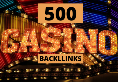 Get 500 Casino, Gambling,  Poker,  Betting Related High Quality Backlinks PBNs Blog Post INDEX