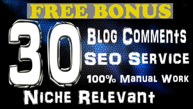 I will create 30 niche relevant manual blog comment backlinks for you