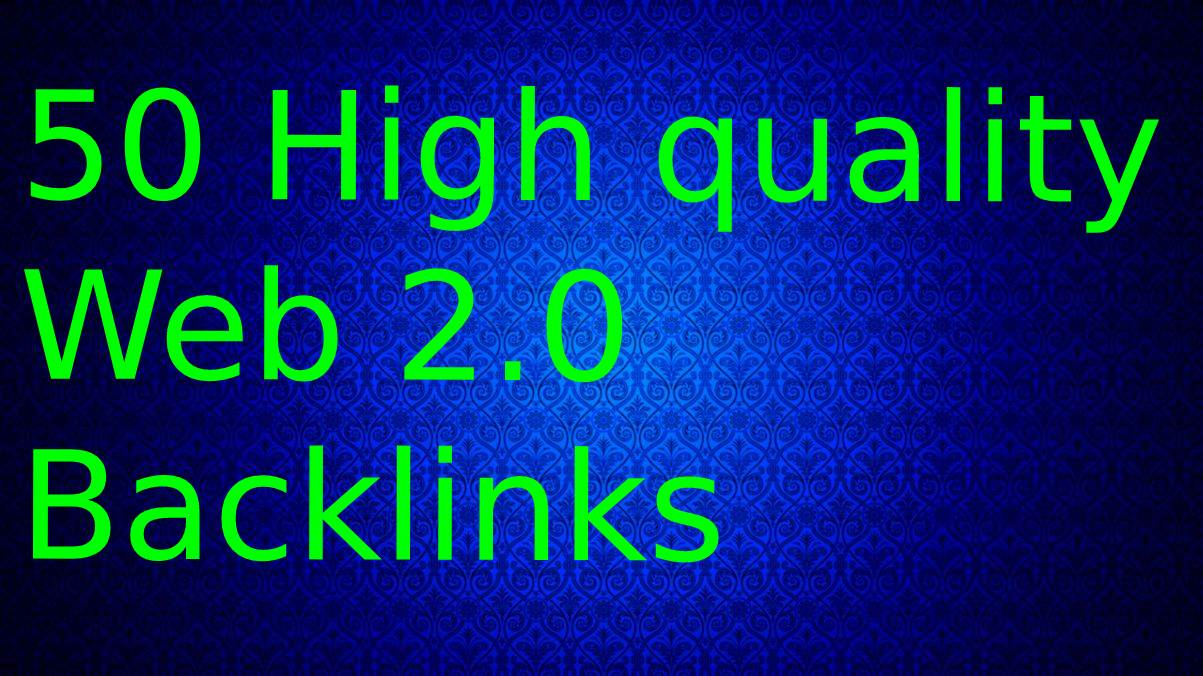 I will make 50 High DA PA Dofollow Web2.0 Backlinks For Website Ranking