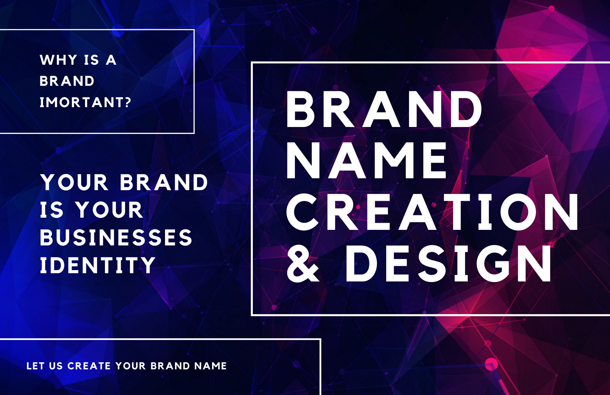 We Will Create A Brand Name And Design For Your Business