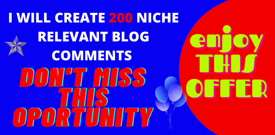 I will provide 200 niche relevant blog comments backlinks