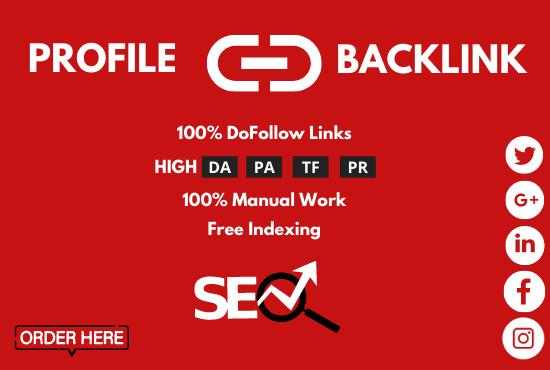 I will do high authority dofollow SEO profile backlinks with high da