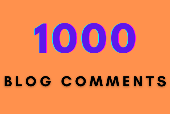1000 Blog Comments Backlinks to your Blog