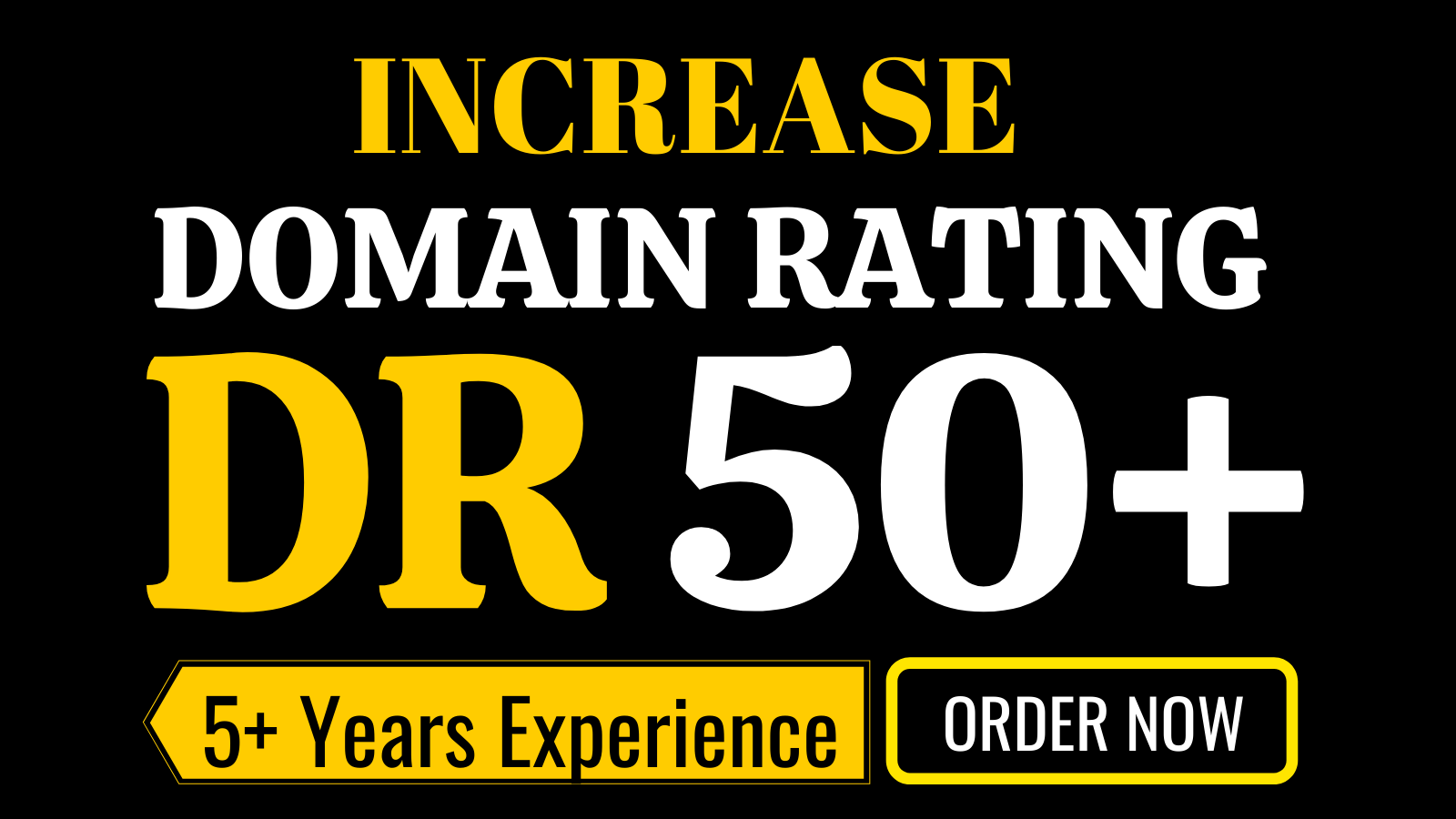 Increase dr ahrefs domain rating 50 plus