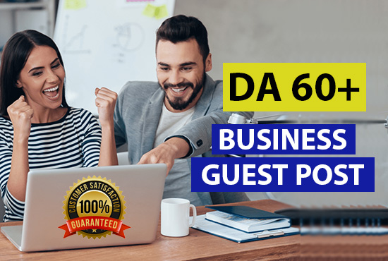 I will submit a business guest post on high quality websites
