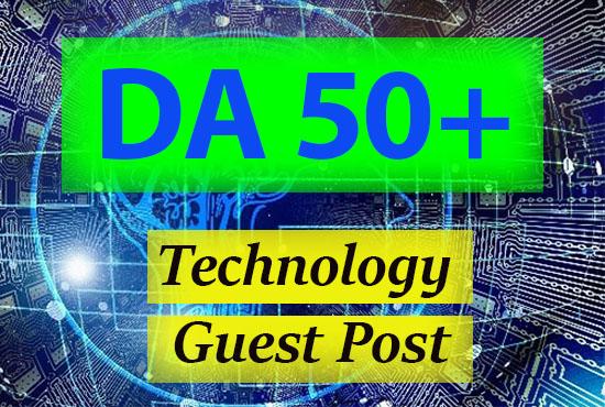 I will do technology guest post on da 50 site dofollow backlink
