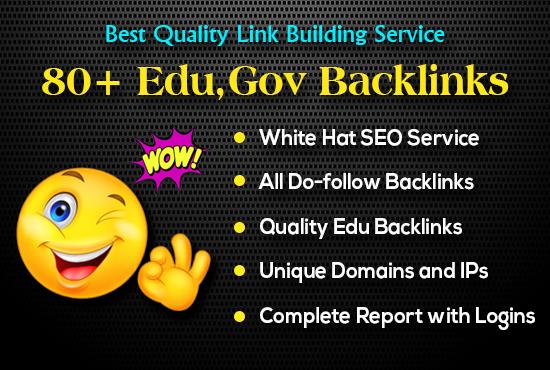 I provide high authority 80+ Edu,  Gov backlinks with logins