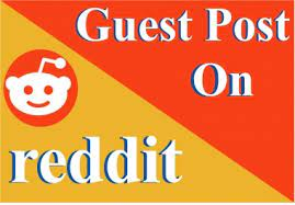 Write And Publish 5 Guest Post On Reddit DA 91