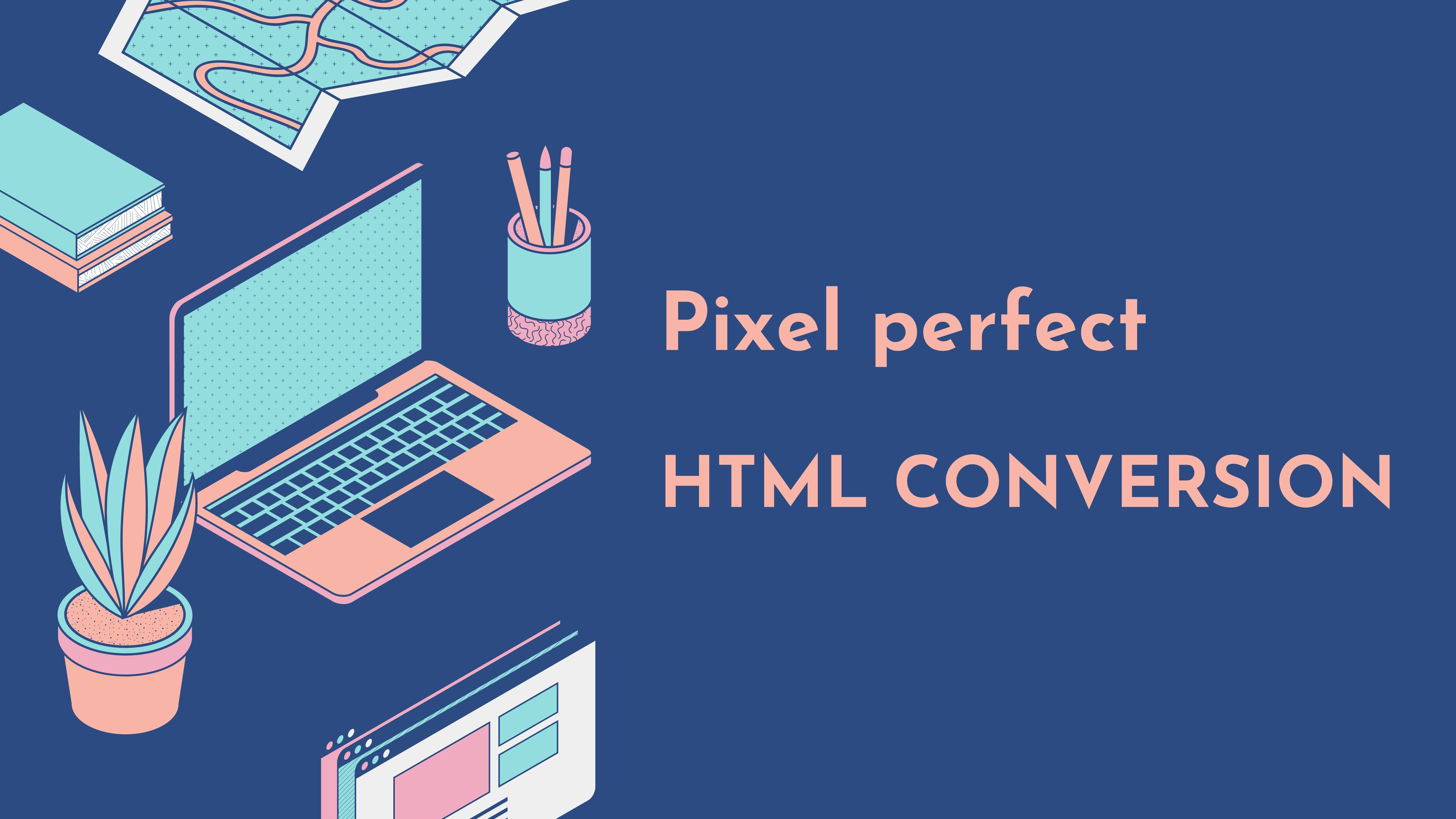 I will convert figma to HTML,  sketch to HTML,  psd to HTML,  xd to html