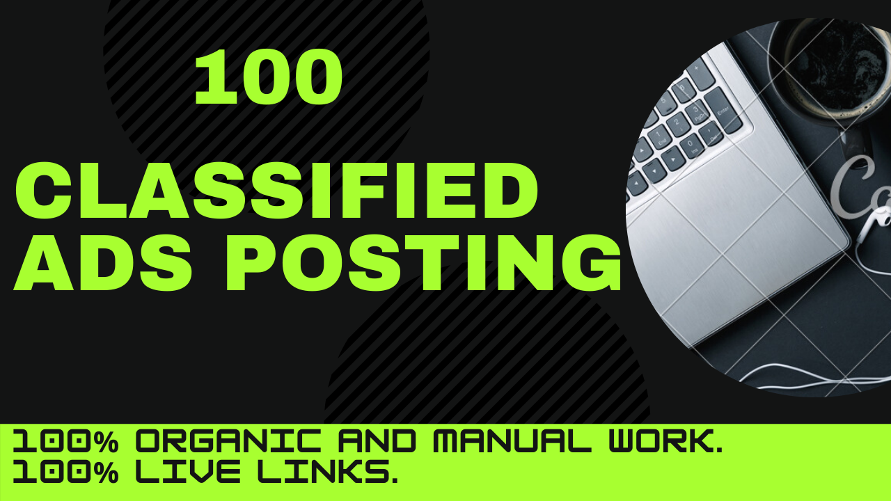Manually Create 100 Classified Ads Posting In High Authority website