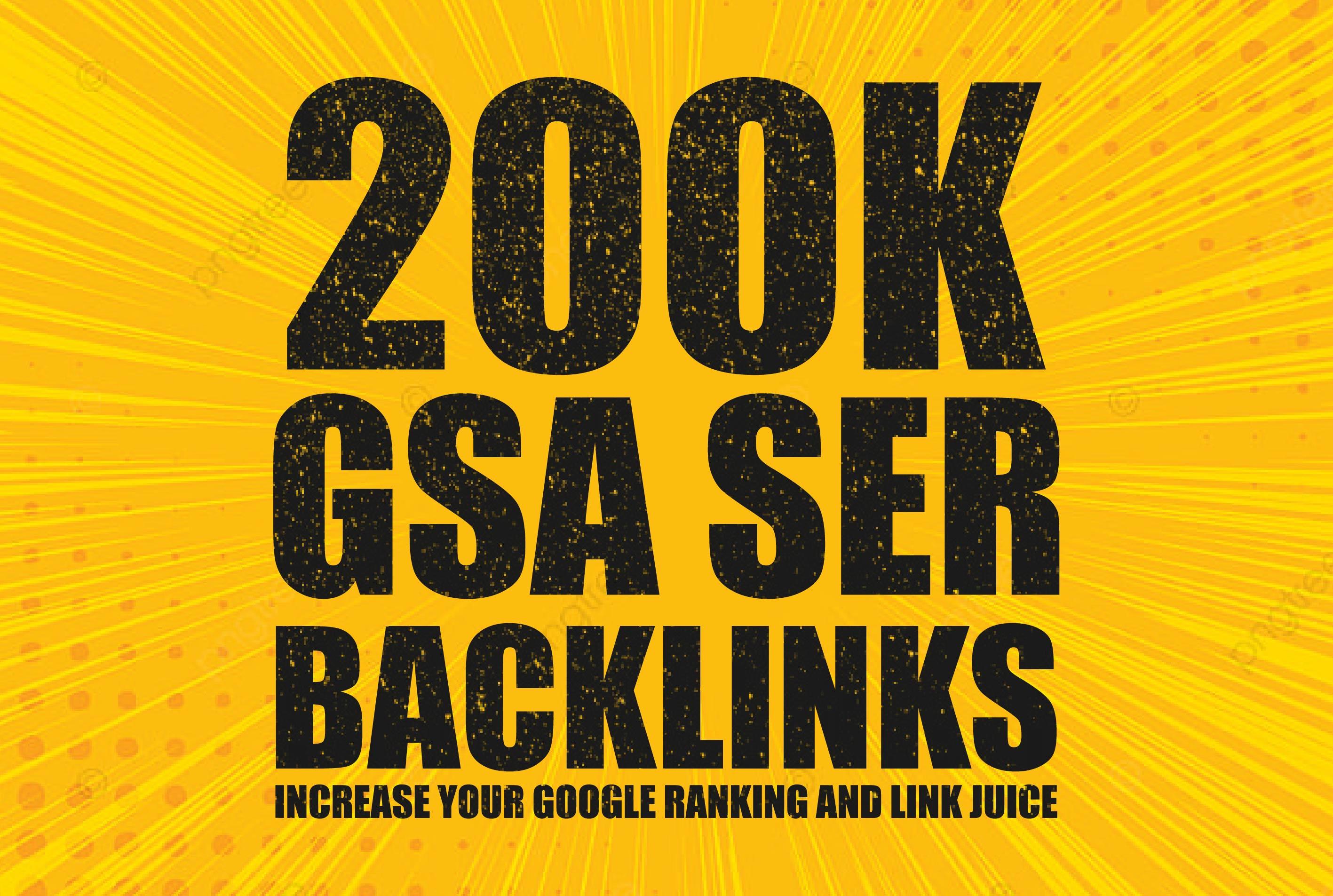 I will provide 200k Backlinks for your google ranking