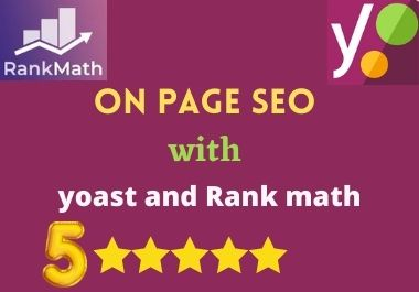 I will do on page SEO of your website with yoast and Rank math plugins