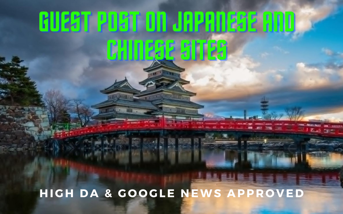 I will provide guest post on japanese and chinese sites