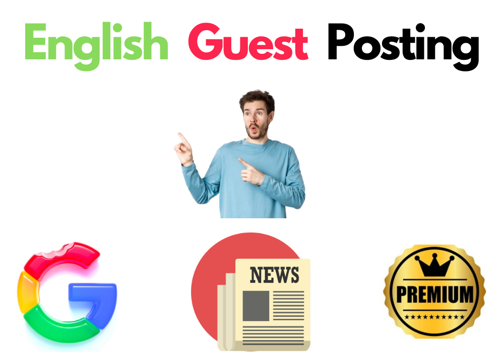 Guest Posting on High Authority English News Sites