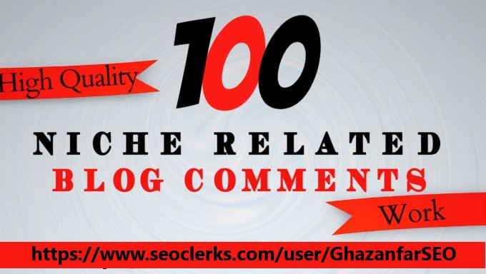 100 niche relevant blog comments links best for SEO ranking high Quality