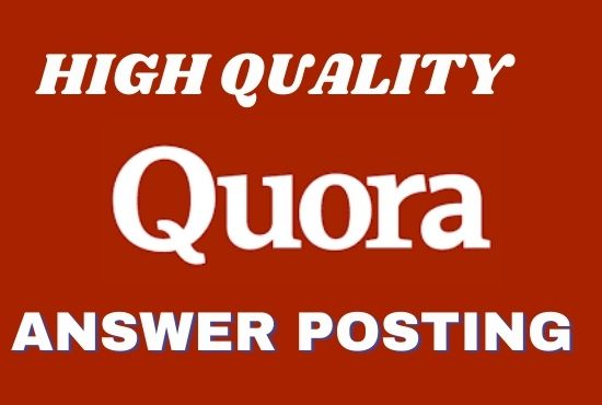 I will provide your website with 30 High Quality granted Quora answer posting