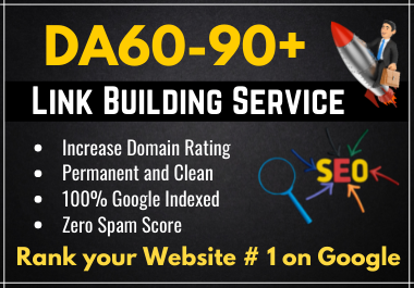 Build Manual High Quality SEO Dofollow Backlinks Authority Link Building Service