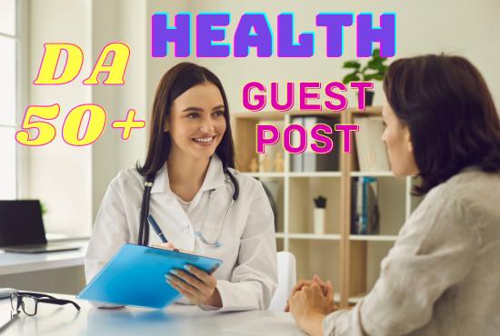 I will do health guest post on high da blog