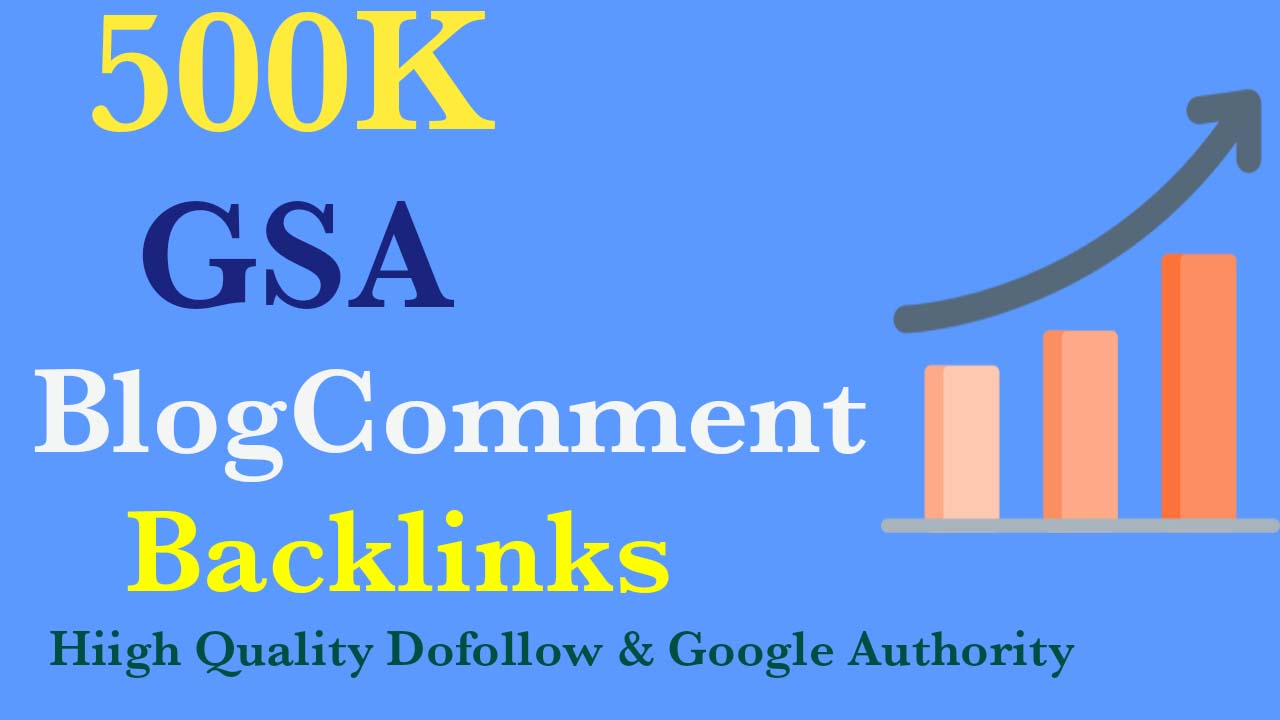 I will Blast 500K GSA Blogcomment Backlinks for Google Rangking for your website