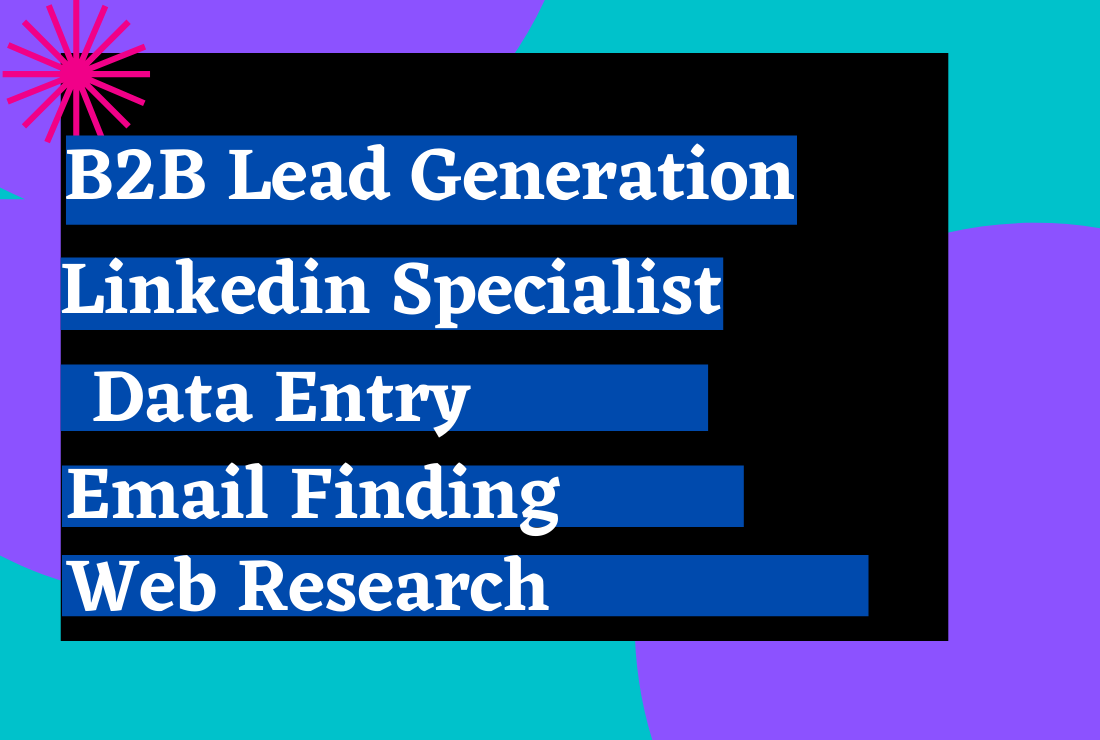I will do b2b lead generation and web research for email list building