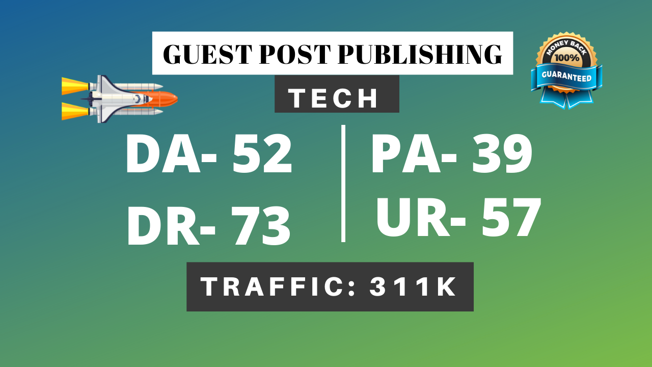 I will do tech guest post high DR 73 with dofollow backlinks boost ranking