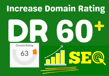 Increase Your Domain Rating Ahrefs DR 0 to 60+