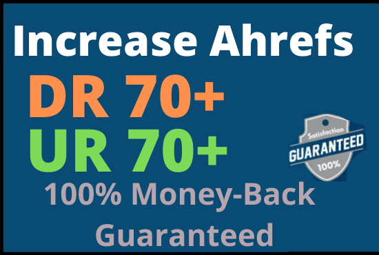 If you want to increase your website ahrefs URL Rating and Domain Rating DR70+