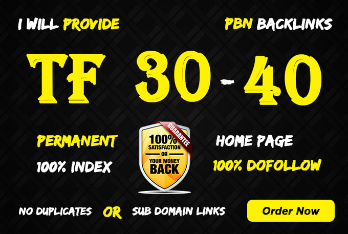 I will provide you 10 high TF30+ PBN backlinks