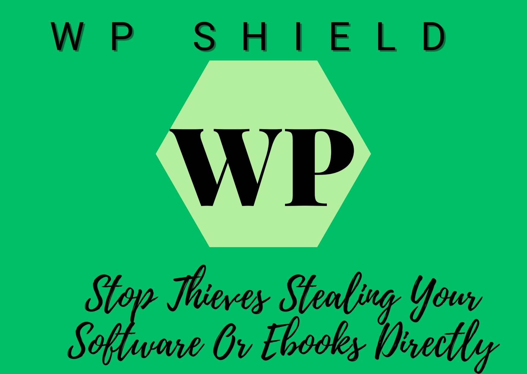 WP shield,  stop stealing software and e-books,  windows software