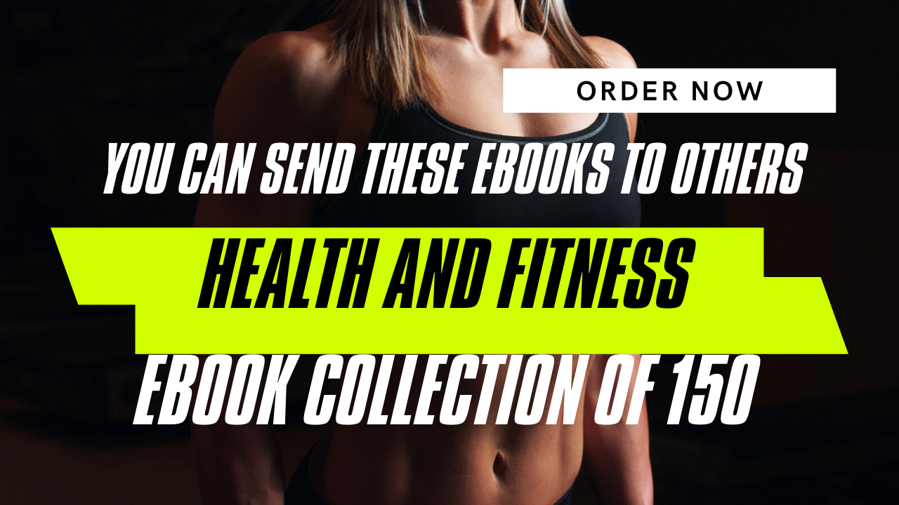 I will give you 150 health fitness ebooks