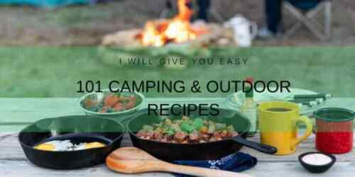 101 easy camping and outdoor recipes
