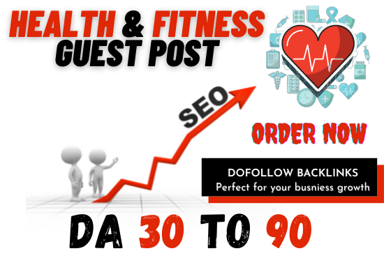 I will Publish Health & Fitness article at high authority site with do-follow backlink