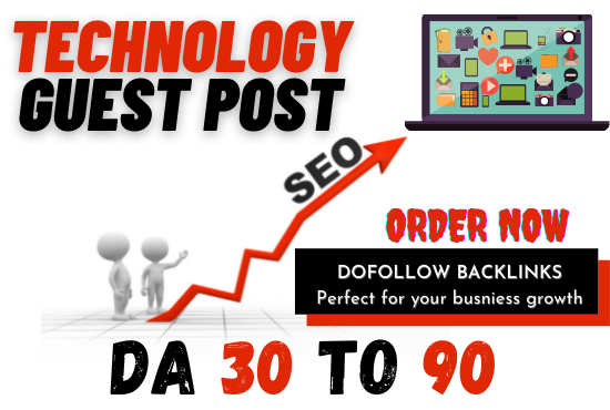 I will Publish your technology guest post at high authority site with do-follow backlink