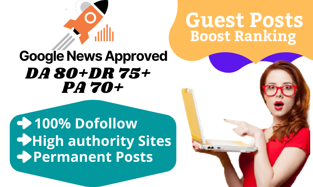 Write and Publish 3 PREMIUM Guest Posts on DA 40 to 95 websites