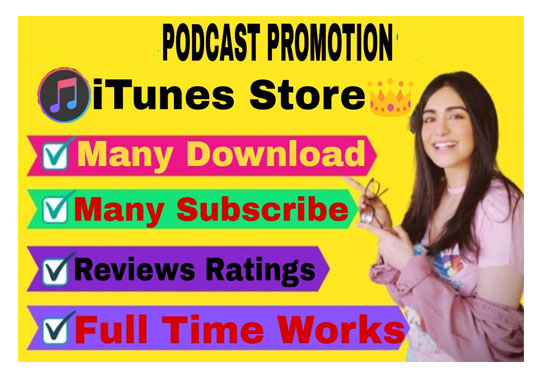 apple Podcast Promotion for increase original audience download