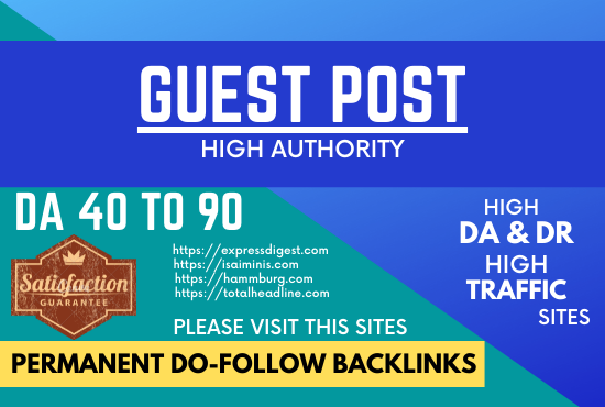 I will guest post on google approved site with da50+ with dofollow backlinks