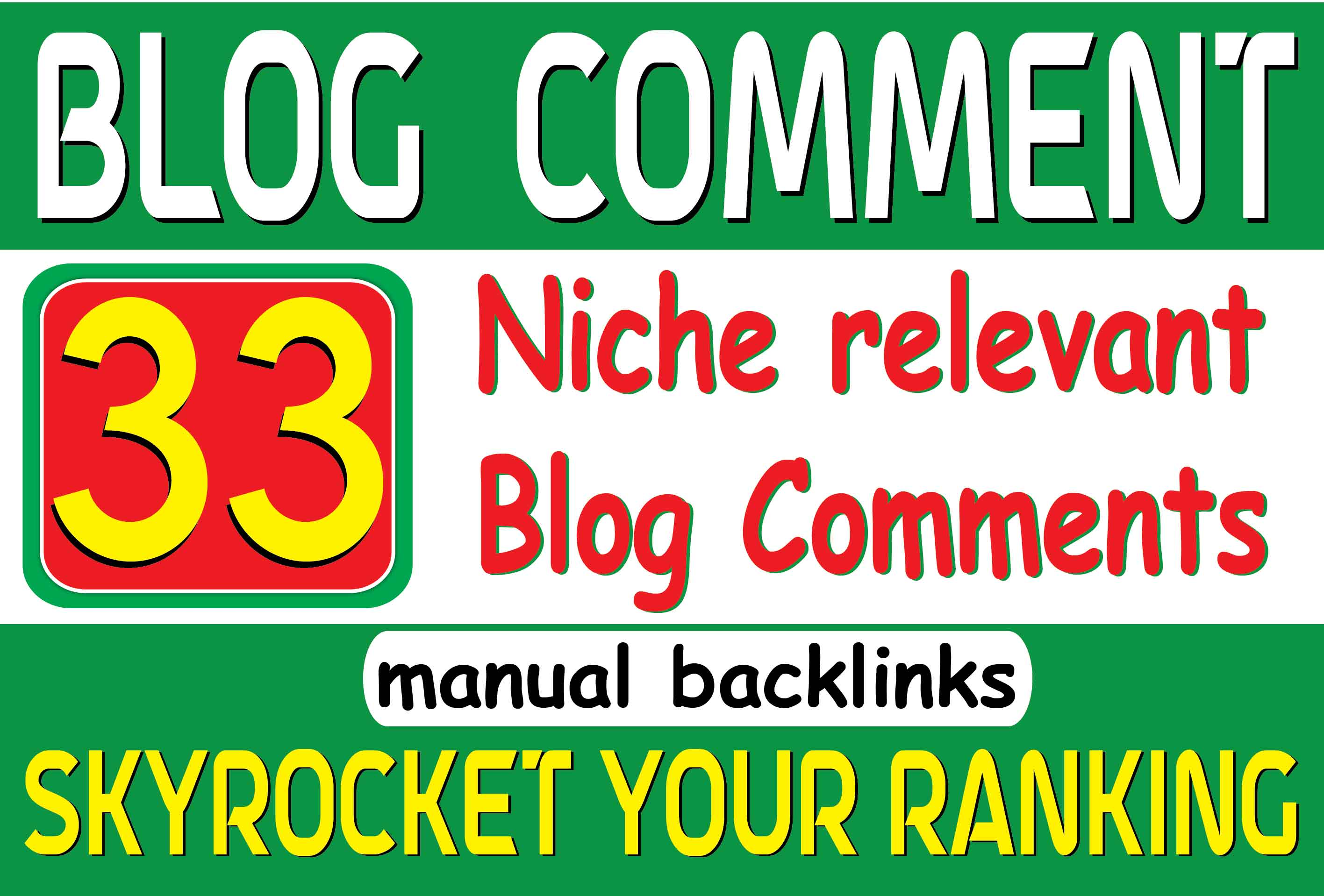 Niche Relevant 33 Blog Comment and Backlinks Manually for your Website's Natural Ranking