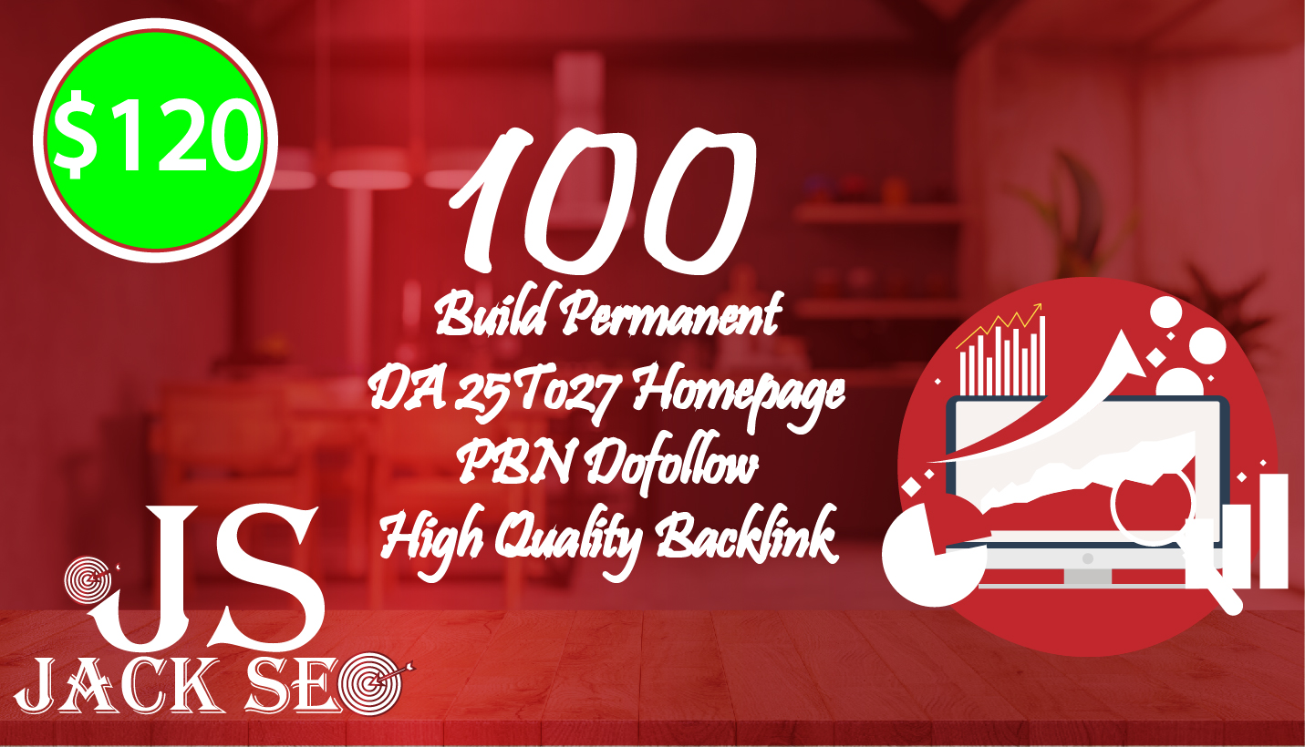 Build 100 Permanent DA 25To27 Homepage PBN Do follow High Quality Backlink