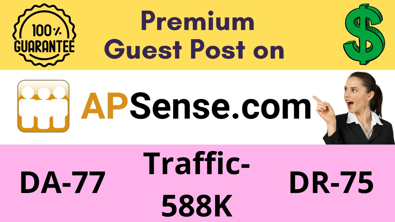 Get a premium Dofollow Guest post on Apsense with DA 77 and DR 75
