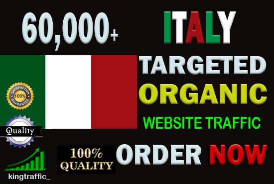 60,000 Active Quality Italian web visitors real targeted Genuine Organic web traffic from Italy