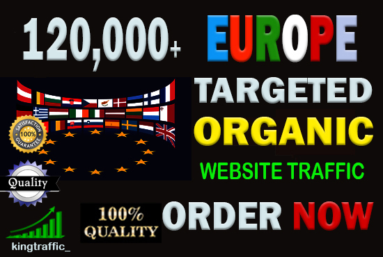 120,000 Active Quality European web visitors real targeted Genuine Organic web traffic from Europe